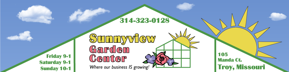 Sunnyview Garden Center of Troy, Missouri