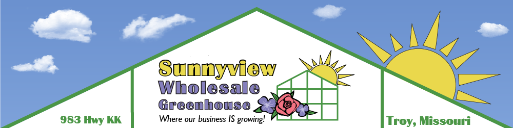 Sunnyview Wholesale Greenhouse of Troy, Missouri